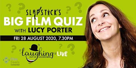 Slapstick's Big Film Quiz with Lucy Porter tickets
