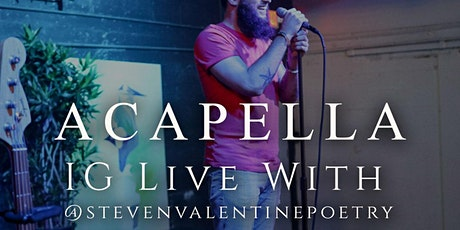 ACAPELLA LIVE: @ Steven Valentine Poetry tickets