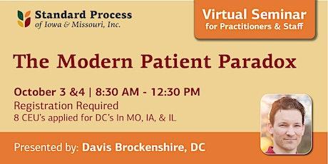 The Modern Patient Paradox tickets