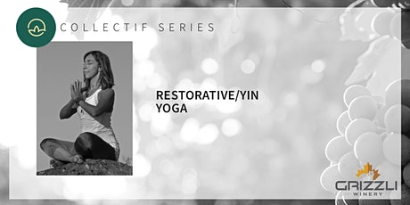 Collectif Series: Restorative/Yin Yoga tickets