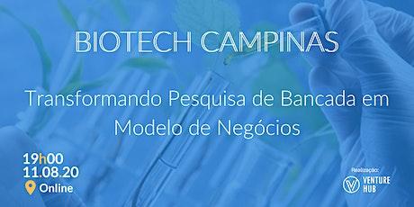 Meetup Biotech - Transformando Pesquisa de Bancada em Modelo de Negócios ingressos