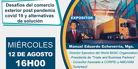 """Webinar """"Desafios del comercio exterior post pandemia covid 19 """" entradas"""