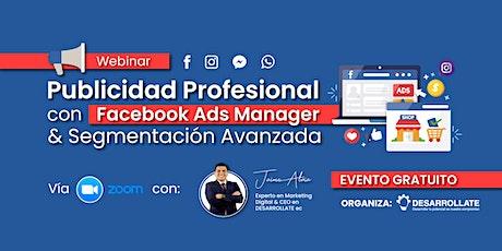 Facebook Ads Manager y Segmentación Avanzada entradas