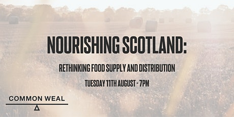 Nourishing Scotland: Rethinking Food Supply and Distribution tickets