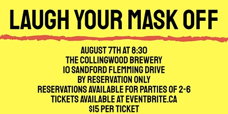 Laugh Your Mask Off - A Social Distancing Comedy Show tickets