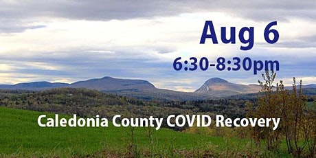 Caledonia County COVID Recovery Visit: Recovery to Renewal and Resilience tickets
