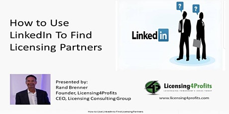 How to Use LinkedIn to Find Licensing Partners tickets