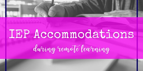 IEP Accommodations for Remote Learning tickets