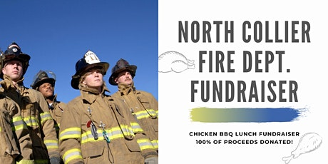 Chicken BBQ Fundraiser: North Collier Fire Department tickets