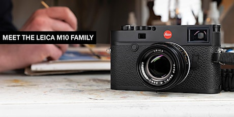 Meet the Leica M10 Family tickets