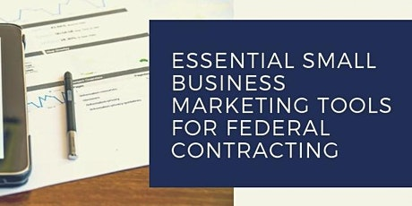 Virtual Essential Small Business Marketing Tools for Federal Contracting tickets
