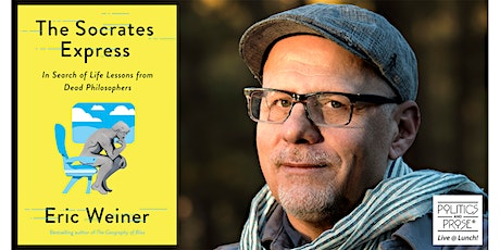 P&P Live at Lunch! Eric Weiner | THE SOCRATES EXPRESS with Jacki Lyden tickets