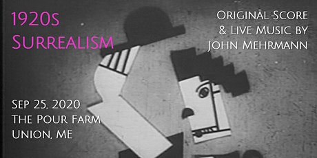 1920s SURREALISM - The Pour Farm Outdoor Film & Music Festival tickets