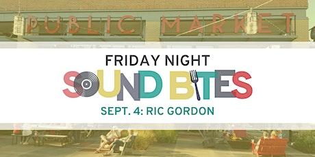 Friday Night Sound Bites: Ric Gordon tickets
