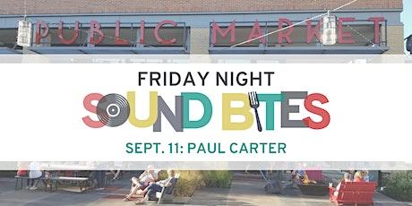 Friday Night Sound Bites: Paul Carter tickets