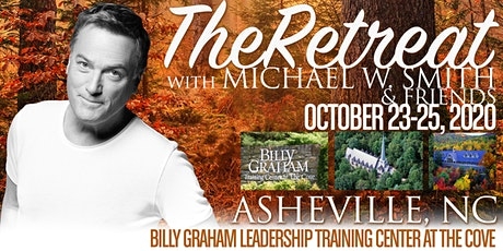THE RETREAT with Michael W. Smith & Friends tickets