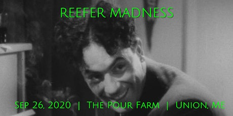 REEFER MADNESS (1936) - The Pour Farm Outdoor Film & Music Festival tickets