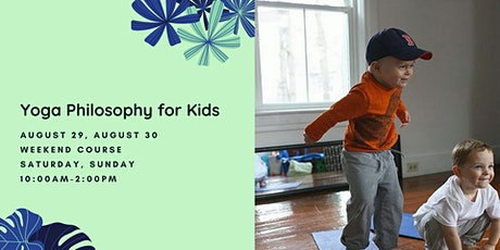 Yoga Philosophy for Kids tickets
