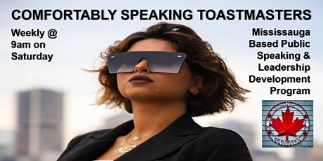 BUSINESS COMMUNICATION - Comfortably Speaking Toastmasters in Mississauga tickets