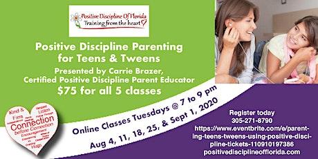 Parenting Teens & Tweens Using Positive Discipline tickets