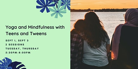 Yoga and Mindfulness with Teens and Tweens tickets
