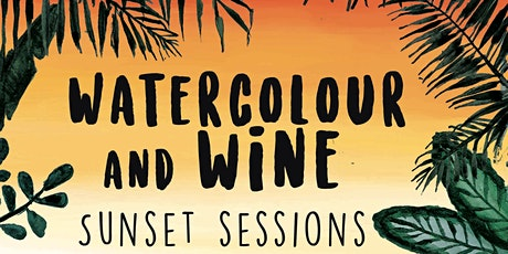Watercolour & Wine | Sunset Sessions tickets