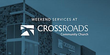 Crossroads Community Church (Parker, CO ) August 8 & 9 tickets