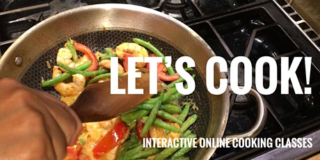 Let's Cook! interactive online cooking class tickets