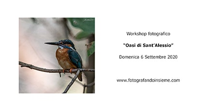 "Workshop fotografico ""Oasi di Sant'Alessio"" tickets"