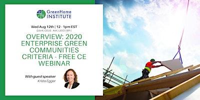 Overview: 2020 Enterprise Green Communities Criteria – Free CE Webinar