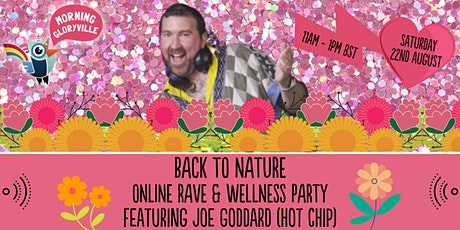 Morning Gloryville Back to Nature Rave featuring Joe Goddard (Hot Chip) tickets