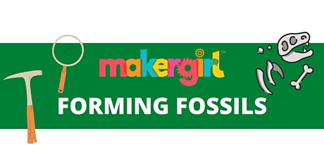 MakerGirl Virtual Session: Forming Fossils tickets