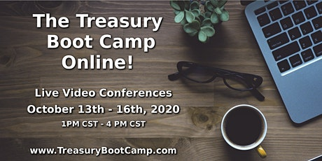 The Online Treasury Boot Camp - October 2020 tickets