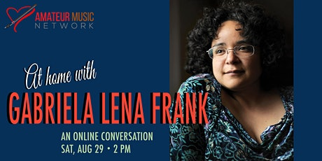 At Home with Gabriela Lena Frank tickets