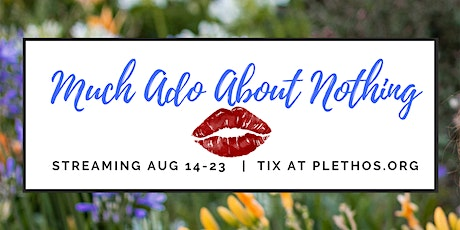 Shakespeare's Much Ado About Nothing - reality TV show tickets