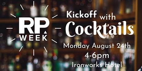 RPWeek Kickoff with Cocktails tickets