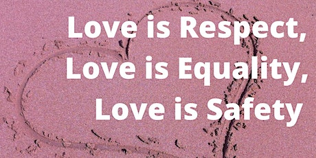 Love Is Respect, Love is Equality, Love is Safety - YWCA Greater Austin tickets