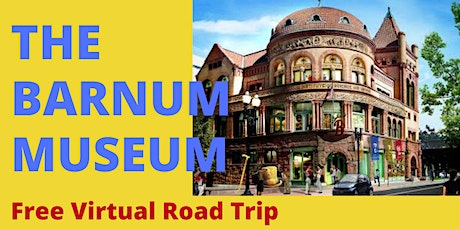 The Barnum Museum: Free Virtual Road Trip tickets