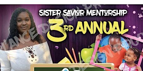 Sister Savior Mentorship 3rd Annual Back to school Bash tickets