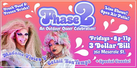 (POSTPONED) Phase 2 - A Live Outdoor Drag Show! tickets