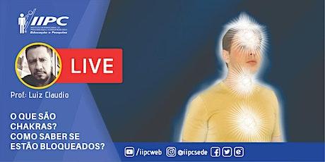 Live - O que são Chakras? Como saber se estão bloqueados? ingressos