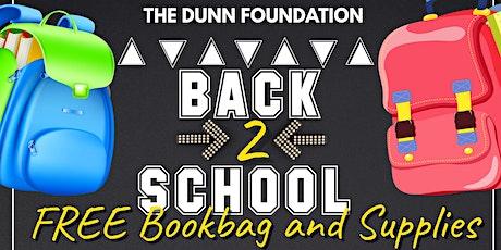 The Dunn Foundation Back2School Free Bookbag & Supplies Drive-Thru Giveaway tickets
