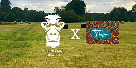 Missing Link Brewery X Safari Pizza Co  Pub In Our Licensed Field tickets