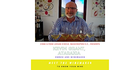 Ataraxia Wines: Kevin Grant, Owner/Winemaker tickets