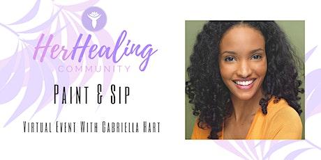 HerHealing Community: Paint & Sip with Gabriella Hart tickets