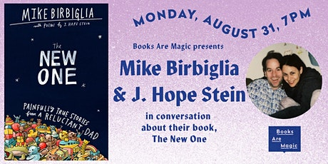 Mike Birbiglia & J. Hope Stein: THE NEW ONE tickets
