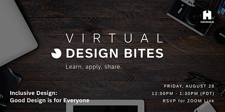 Virtual Design Bites | Inclusive Design: Good Design is for Everyone tickets