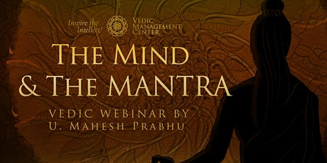 The Mind & The Mantra tickets