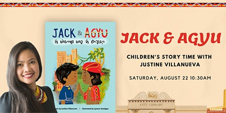Jack & Agyu: Children's Story Time with Justine Villanueva tickets