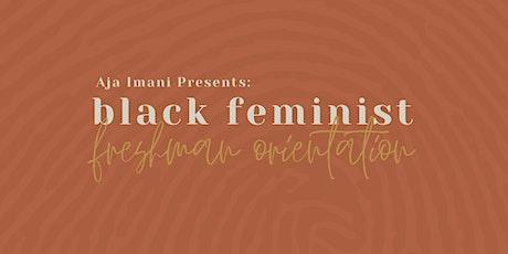 Black Feminist Freshman Orientation tickets